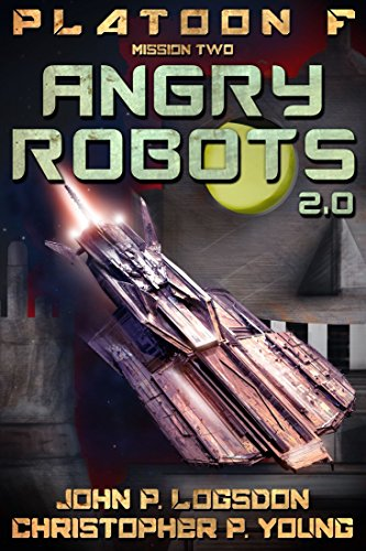 Angry Robots: 2.0 (Platoon F)