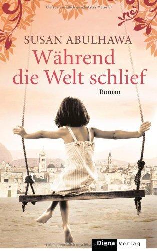 Buchseite und Rezensionen zu 'Während die Welt schlief: Roman' von Susan Abulhawa