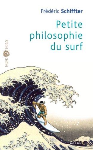 Petite philosophie du surf