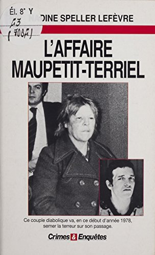 L'Affaire Maupetit-Terriel (J'ai Lu) (French Edition)