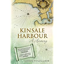 Kinsale Harbour: A History