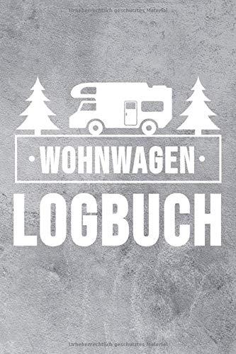 Wohnwagen Logbuch: Wohnwagen Reisetagebuch    Reiselogbuch A5,  Wohnmobil Camping Tagebuch