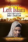 I Almost Left Islam: How I Reclaimed My Faith