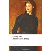 The Portrait of a Lady (Oxford World's Classics) by Henry James (2009-06-15)