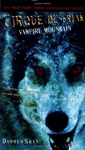 Cirque Du Freak #4: Vampire Mountain: Book 4 in the Saga of Darren Shan (Cirque Du Freak: The Saga of Darren Shan)