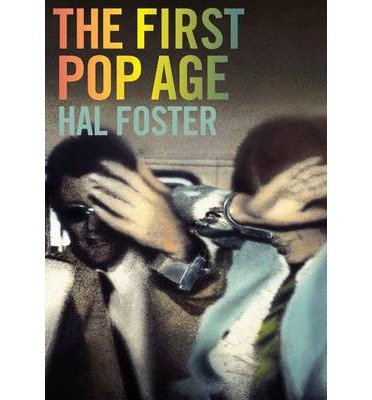 The First Pop Age: Painting and Subjectivity in the Art of Hamilton, Lichtenstein, Warhol, Richter, and Ruscha (Princeton University Press) (Hardback) - Common