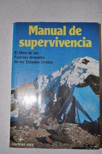 Manual de supervivencia. (t.1) por John Boswell