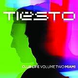 Club Life - Volume Two: Miami