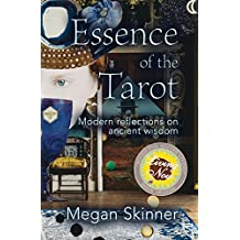 Essence of the Tarot: Modern Reflections on Ancient Wisdom (English Edition)