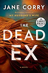 The Dead Ex (Random House Large Print)