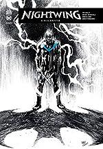 Nightwing rebirth, Tome 4 - Blockbuster de Miguel Mendonça