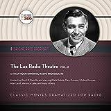 The Lux Radio Theatre, Vol. 2: The Classic Radio Collection