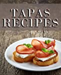 Tapas Recipes (English Edition)