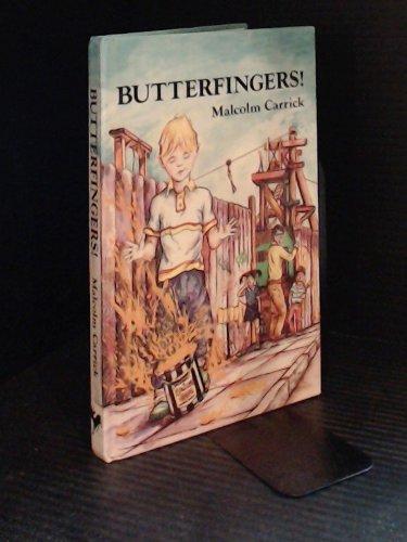 Butterfingers!
