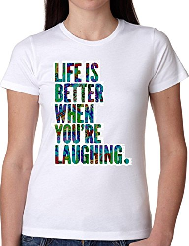 T SHIRT JODE GIRL GGG22 Z1454 LIFE BETTERE WHEN LAUGHING LIFESTYLE FUN FASHION COOL BIANCA - WHITE