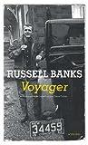 Voyager : récits de voyages | Banks, Russell (1940-....). Auteur