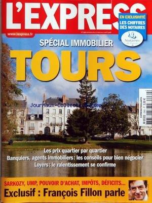 EXPRESS (L') [No 2960] du 27/03/2008 - SPECIAL IMMOBILIER - A TOURS - SARKOZY - UMP - POUVOR D'ACHAT - IMPOTS - DEFICITS - FRANCOIS FILLON PARLE