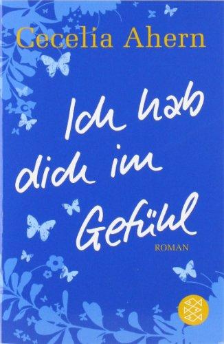 Buchseite und Rezensionen zu 'Ich hab dich im Gefühl: Roman' von Cecelia Ahern