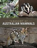 Jackson, S:  Taxonomy of Australian Mammals - Stephen Jackson, Colin Groves