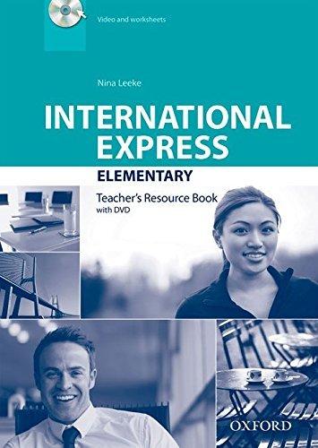 International Express: Elementary: Teacher's Resource Book with DVD by Nina Leeke (2014-02-20)