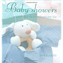 Baby Showers: Original Ideas for an Unforgettable Day