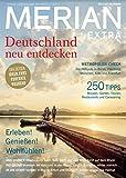 MERIAN Deutschland neu entdecken Extra (MERIAN Hefte) -