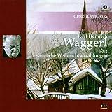 Produkt-Bild: Karl Heinrich Waggerl liest sämtliche Weihnachtserzählungen