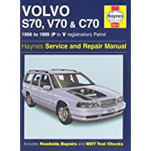 Volvo S70, C70 and V70 Service and Repair Manual (Haynes Service and Repair Manuals