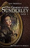 Das Geheimnis von Sunderley: Band I