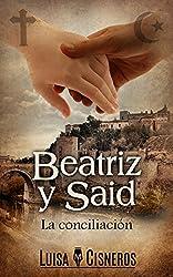 Beatriz y Said: La conciliación (historias de amor en español nº 3)