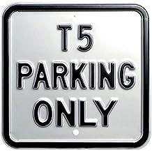 """Red Hot 12 x 30,48 cm amarillo Galvansed acero """"VW T5 de aparcamiento solo"""" de alta resistencia con texto en inglés, plateado"""