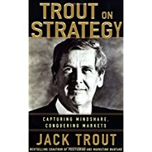 Jack Trout on Strategy by Jack Trout (2004-03-26)