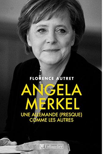 Angela Merkel: Une Allemande (presque) comme les autres