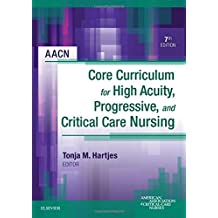 AACN Core Curriculum for High Acuity, Progressive, and Criti