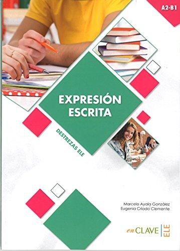 Expresión Escrita A2-B1) (Destrezas ELE) por Eugenia Criado Clemente