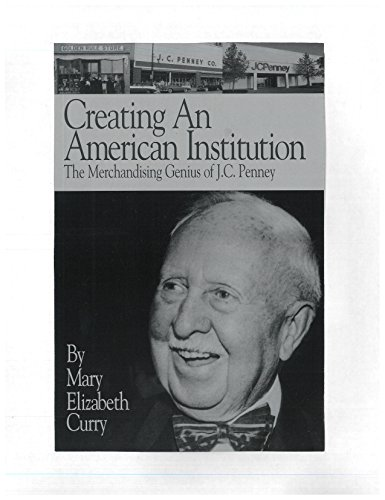 creating-an-american-institution-the-merchandising-genius-of-jc-penney