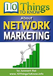 Network Marketing: A 10 things To Know Book