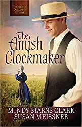 The Amish Clockmaker (Men of Lancaster County)