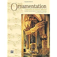 Ornamentation: A Question & Answer Manual