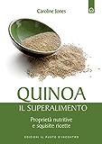 Quinoa - Il superalimento