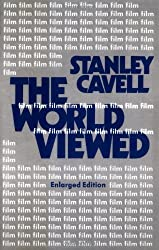 The World Viewed: Reflections on the Ontology of Film, Enlarged Edition (Harvard Film Studies) by Stanley Cavell (1979-01-01)