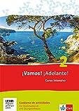 ¡Vamos! ¡Adelante! 2. Curso intensivo. Cuaderno de actividades mit Multimedia-CD und Online-Übungen: Spanisch als 3. Fremdsprache
