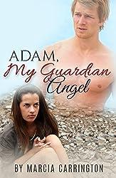 Adam, My Guardian Angel (English Edition)