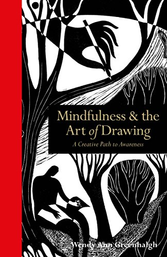 Mindfulness the art of drawing a creative path to awareness mindfulness the art of drawing a creative path to awareness by greenhalgh fandeluxe Images