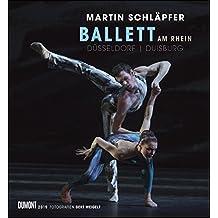 Martin Schläpfer – Ballett am Rhein 2019 – Wandkalender 44,5 x 48,0 cm – Spiralbindung