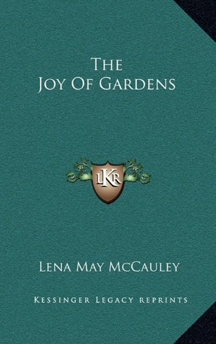 The Joy of Gardens the Joy of Gardens