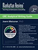 Manhattan Review GRE Analytical Writing Guide [2nd Edition]: Answers to Real AWA Topics
