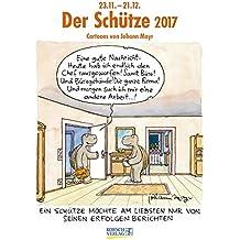 Schütze 2017: Sternzeichen-Cartoonkalender