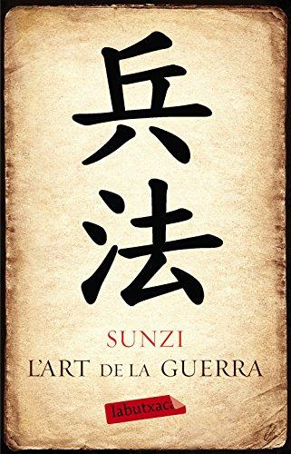 L'art de la guerra (Catalan Edition) por Sunzi