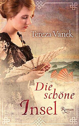 Tereza Vanek: Die schöne Insel (Mai 2017)